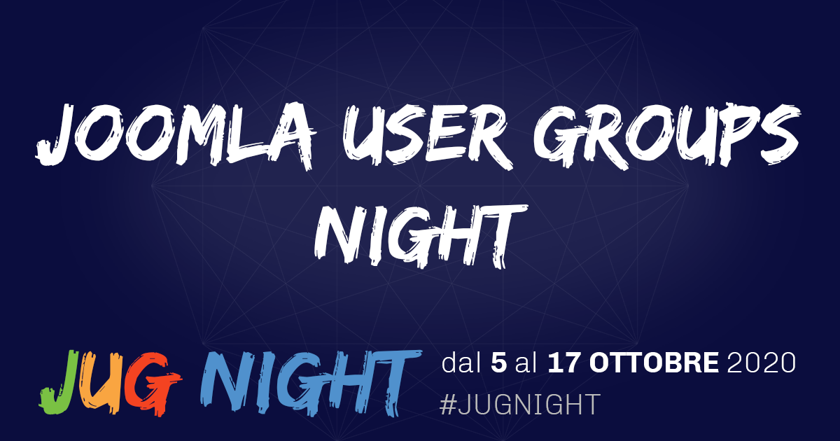 Joomla User Groups Night: Prepararsi al PBF2020